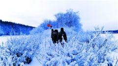 -40℃坚守国门 一身冰雪两肩霜花
