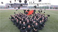 国防科技大学:母校,这是送给您的明信片