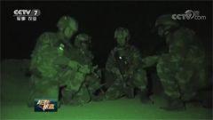 新疆总队:特战队员跨昼夜反恐演练