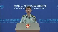 国防部:中国军队将于8月参加国际军事比赛-2019