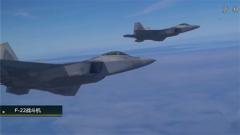 """F-22""""猛禽""""战斗机:世界上第一种进入服役的第五代战机"""