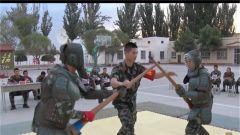 新疆喀什:军事大比武全面检验武警官兵实战能力