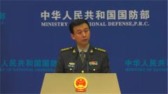 國防部:中國軍隊愿與朝軍一道為發展兩國友好關系作出積極貢獻