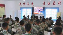 深入学习中央军委基层建设会议精神 我们在行动