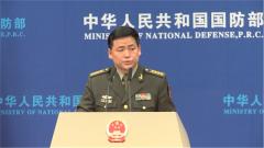 国防部:驻香港部队有信心有能力维护香港长期繁荣稳定
