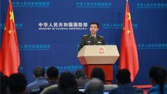 国防部:中国发展和改进武器装备 不针对任何国家和特定目标