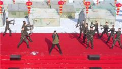 天山铁骑部队唱响《中国力量》 歌词振奋人心