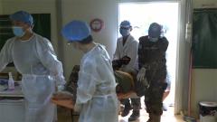 南苏丹:中国维和医疗分队成功救治2名孟加拉国维和人员