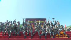 【我的八一】热血豪迈!一首《请战歌》唱出中国军人的精气神