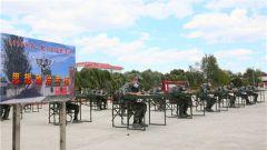 新疆军区某团:严密组织士官选晋考核 夯实部队人才基础